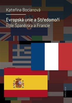 Obálka titulu Evropská unie a Středomoří