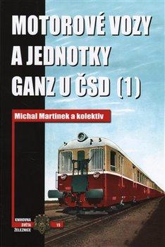 Obálka titulu Motorové vozy a jednotky Ganz u ČSD (1)