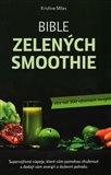 Obálka knihy Bible zelených smoothie