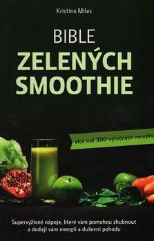 Obálka titulu Bible zelených smoothie