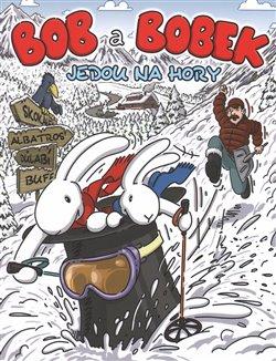 Obálka titulu Bob a Bobek jedou na hory