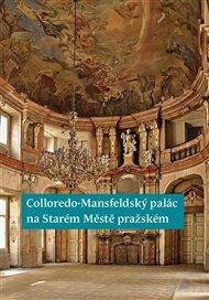 Colloredo-Mansfeldský palác na Starém Městě pražském
