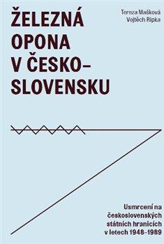 Obálka titulu Železná opona v Československu