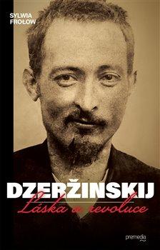 Obálka titulu Dzeržinskij - Láska a revoluce