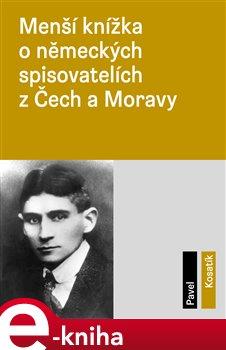 Obálka titulu Menší knížka o německých spisovatelích z Čech a Moravy