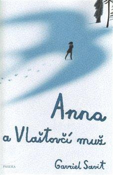 Obálka titulu Anna a Vlaštovčí muž