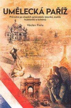 Obálka titulu Umělecká Paříž