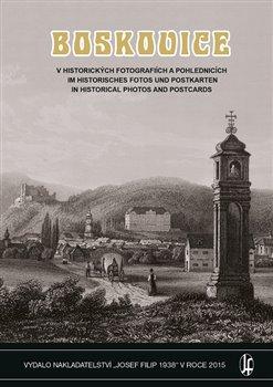 Obálka titulu Boskovice v historických fotografiích a pohlednicích
