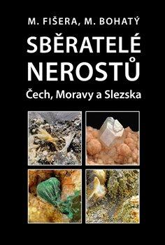Obálka titulu Sběratelé nerostů Čech, Moravy a Slezska