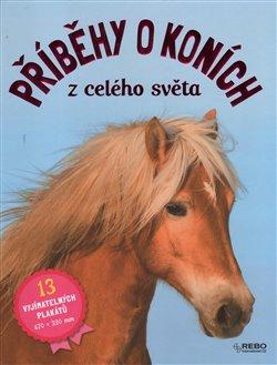 Obálka titulu Příběhy o koních z celého světa