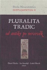 Pluralita tradic : od antiky po novověk