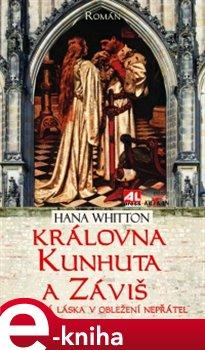 Obálka titulu Královna Kunhuta a Záviš