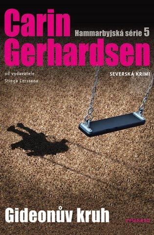 Gideonův kruh:Hammarbyjská série 5 - Carin Gerhardsen | Booksquad.ink