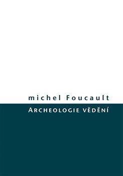 Obálka titulu Archeologie vědění