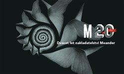 Obálka titulu Dvacet let nakladatelství Meander