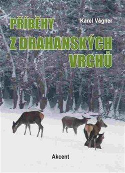 Obálka titulu Příběhy z drahanských vrchů