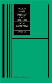 Projevy z let 1990–1992, Letní přemítání