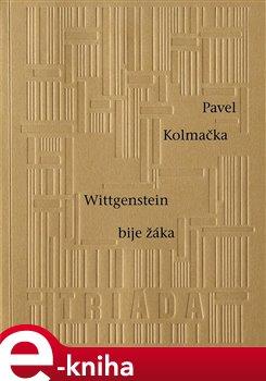 Obálka titulu Wittgenstein bije žáka