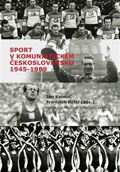 Obálka titulu Sport v komunistickém Československu 1948–1989