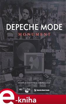 Depeche Mode. Monument - Dennis Burmeister, Sascha Lange e-kniha