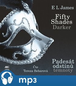 Fifty Shades Darker: Padesát odstínů temnoty, mp3 - E. L. James