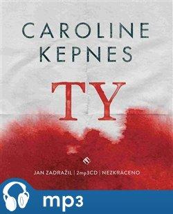 Ty, mp3 - Caroline Kepnes