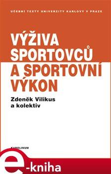 Obálka titulu Výživa sportovců a sportovní výkon