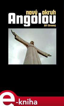 Obálka titulu Nový okruh Angolou