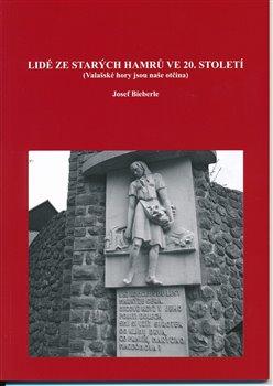 Obálka titulu Lidé ze Starých Hamrů ve 20. století