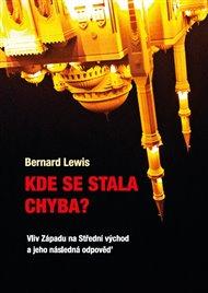 Nic nespadlo samo z nebe. Všechno se řetězí do ze sebe vycházejících příčin a následků. Jaká je historie vztahů mezi křesťanských Západem a islámským Středním Východem? A jak se ptá kniha Bernarda Lewise, emeritního profesora blízkovýchodních studií na Princetonské univerzitě: kde se stala chyba?