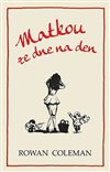 Obálka knihy Matkou ze dne na den