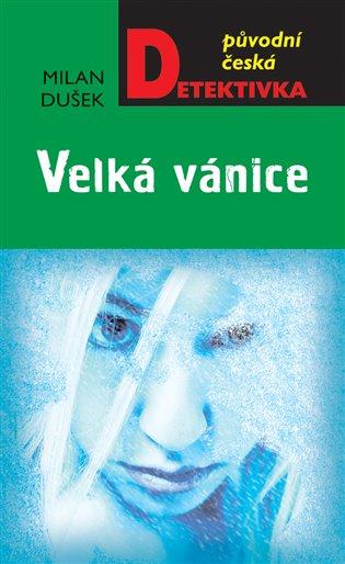 Velká vánice - Milan Dušek   Booksquad.ink