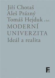 Moderní univerzita; ideál a realita