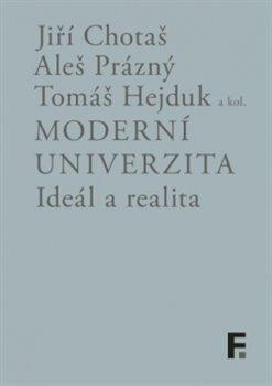 Obálka titulu Moderní univerzita; ideál a realita