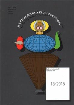 Obálka titulu Sešit pro umění, teorii a příbuzné zóny 18/2015