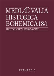 Mediaevalia Historica Bohemica 18/1