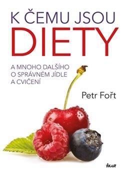 Obálka titulu K čemu jsou diety?