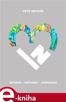 Obálka titulu 3IN Intuice Instinkt Inspirace