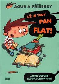 Už je tady pan Flat!