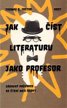 Obálka titulu Jak číst literaturu jako profesor