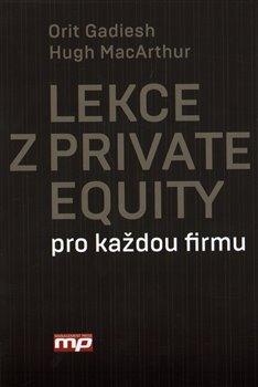 Obálka titulu Lekce z Private Equity pro každou firmu