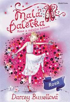 Obálka titulu Malá baletka - Rosa a měsíční kámen