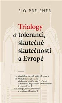 Obálka titulu Trialogy o toleranci, skutečné skutečnosti a Evropě