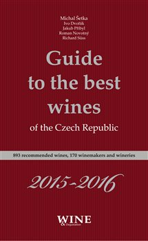 Obálka titulu Guide to the best wines of the Czech Republic 2015-2016