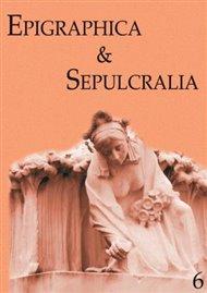 Epigraphica & Sepulcralia 6