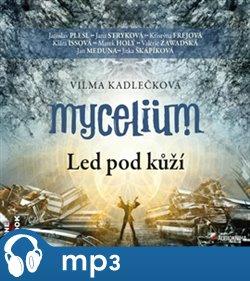 Obálka titulu Mycelium II: Led pod kůží
