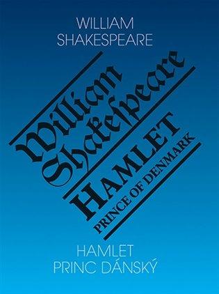 Hamlet - Princ dánský/ Hamlet - Prince of Denmark