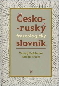 Obálka titulu Česko-ruský frazeologický slovník