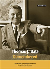 Thomas J. Bata. Remembered