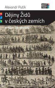 Dějiny Židů v českých zemích v 10. - 18. století
